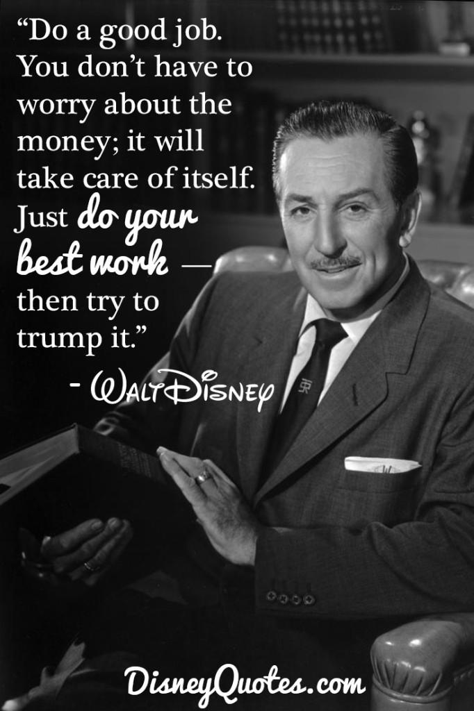 Disney Quotes On Twitter Do A Good Job You Dont Have To