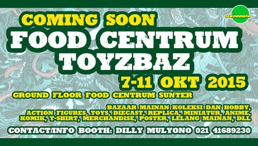 "Simak yuk #acaraseru @sekardima #Toyzbaz ""7-11 Okt '15 di @FoodCentrumID http://t.co/xJ2GMDCdQk ""info booth: Dilly (021)41689230 #Kuls"