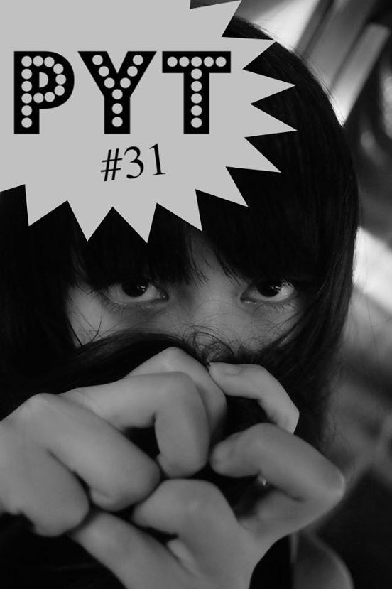 [PYT #31] みさどんちゃん初参戦。れもぷちゃんも参戦。「PAINT YOUR TEETH」。