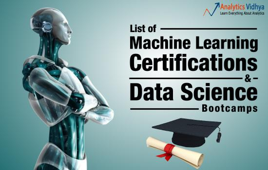 Machine Learning Certifications and Data Science Bootcamps