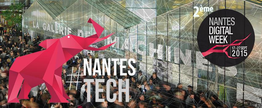Nantes Digital Week: Le numérique pour tous et par tous