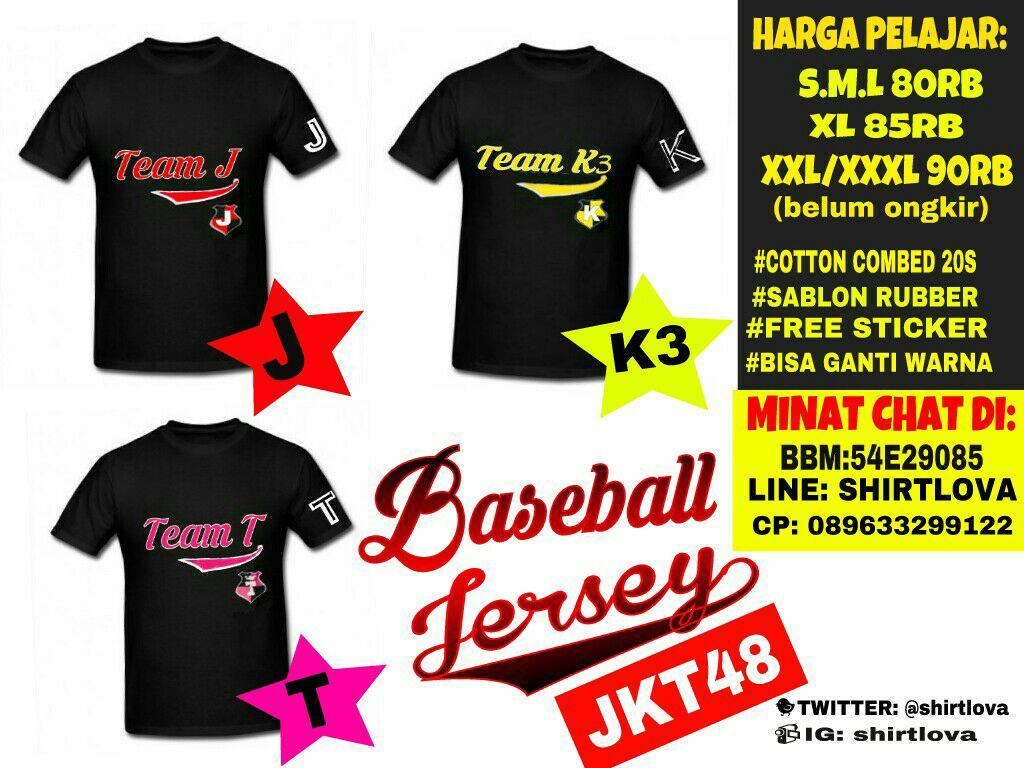 Desain t shirt jkt48 - Merch Jkt48 Akb48 On Twitter Po T Shirt Jersey Baseball Jkt48 Team J K3 T Hrg S M L 80k Xl 85k Xxl Xxxl 90k Blm Ongkir Free Sticker