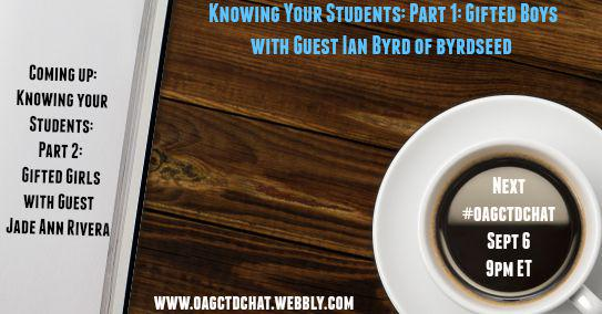 Thumbnail for #oagctdchat with Ian Byrd (@Byrdseed) on Gifted Boys