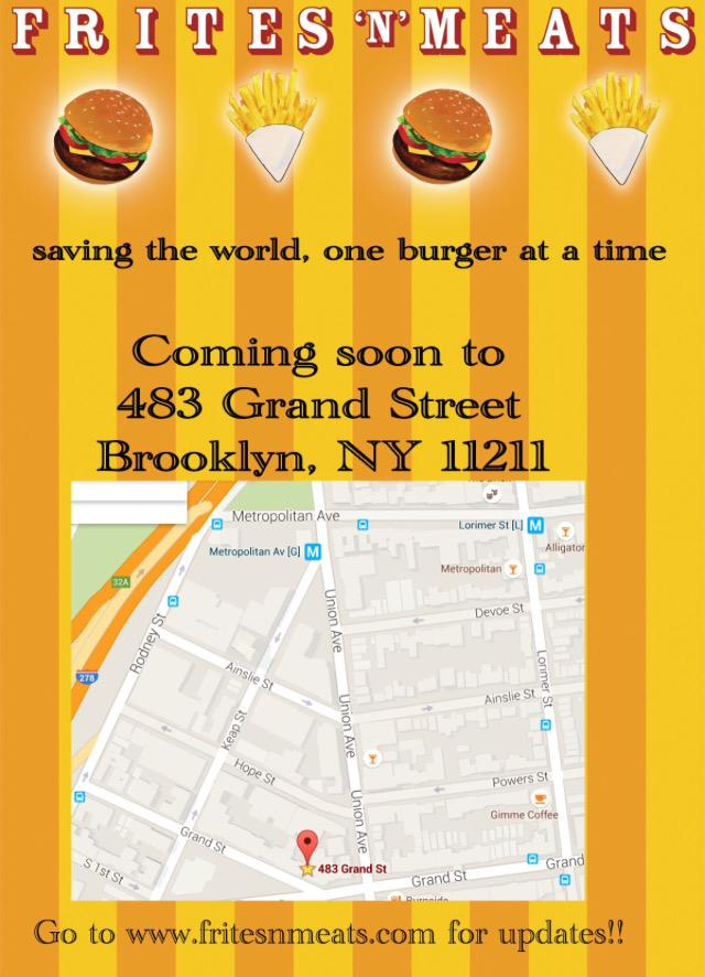 Great news! Fritesnmeats restaurant/bar coming soon to #williamsburg #brooklyn stay in touch with updates. #retweet http://t.co/dLjq4KKQWK
