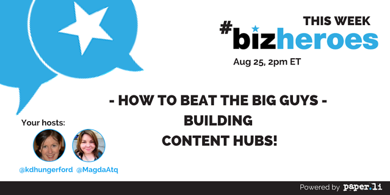 Woot! #BizHeroes is starting in less than 1 hour!!! Are you ready to talk about #contenthubs? http://t.co/sBKJnaB6hp