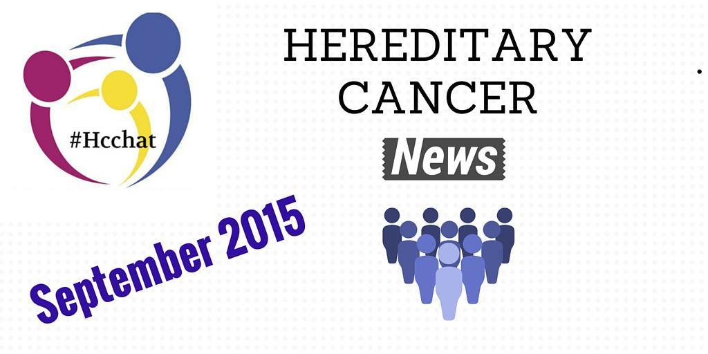 Coming September 2015 HEREDITARY CANCER NEWS  #Hereditarycancer #news  Formerly @BRCAresponder WEEKLY. Stay tuned. http://t.co/QvjqeNzj2U