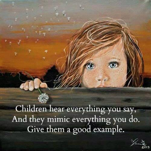 Kids hear what you say and watch what you do. Set a great example! http://t.co/7XpS0TfYjS
