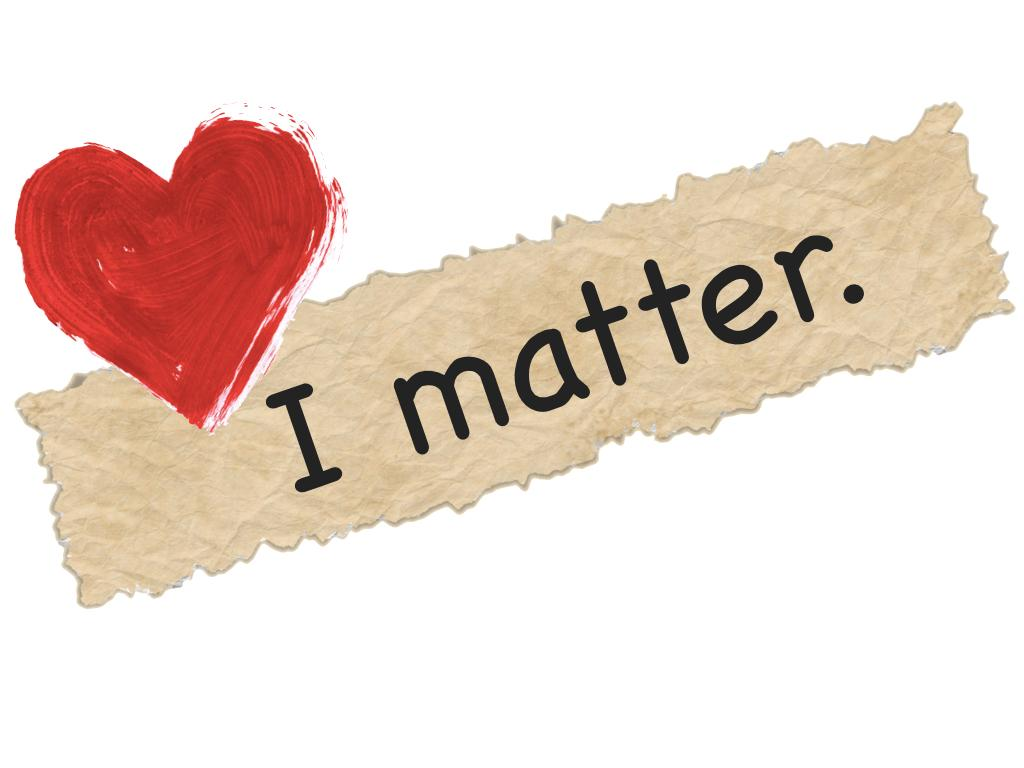 Your  #YOUMATTER  Assignment:  Post This in a Place you can see it EVERYDAY for THIRTY DAYS!! http://t.co/wSLMBflftB