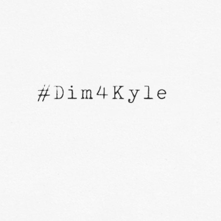 #Dim4Kyle http://t.co/D6AkLkYH9y