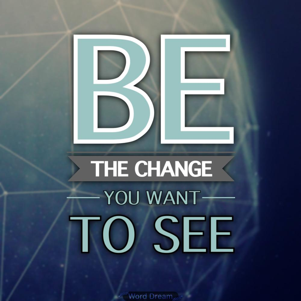 Be the change you want to see. #smallbusiness #entrepreneur #startup #ThinkBIGSundayWithMarsha http://t.co/HjLFGMLNS1