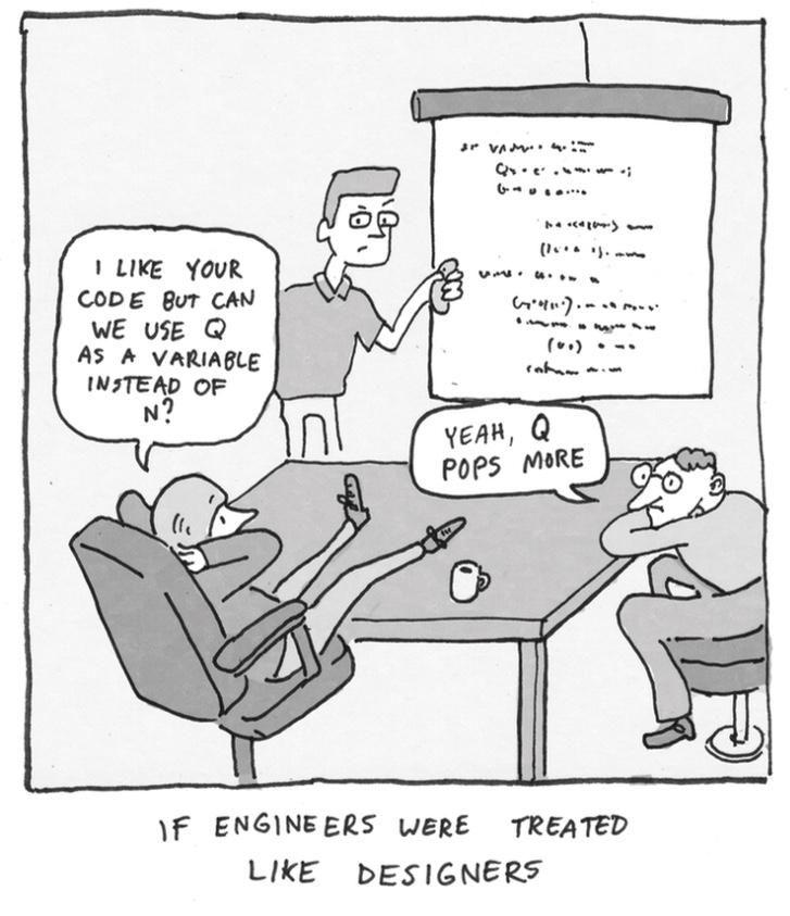 If engineers were treated like designers... http://t.co/N042yy91ZV