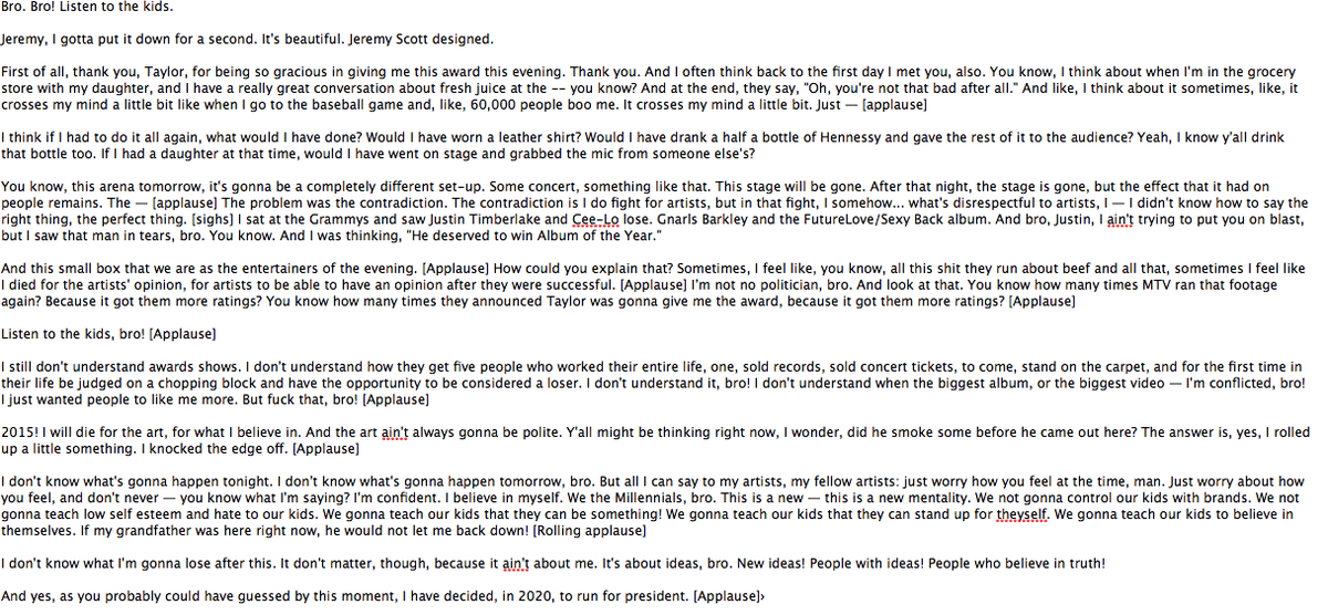 My best transcription of the Kanye #VMAs speech. http://t.co/W89Zq6qk8U