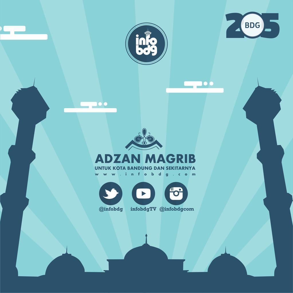 Bandung ᮘᮔ ᮓ V Twitter Adzan Maghrib Utk Wilayah Bandung