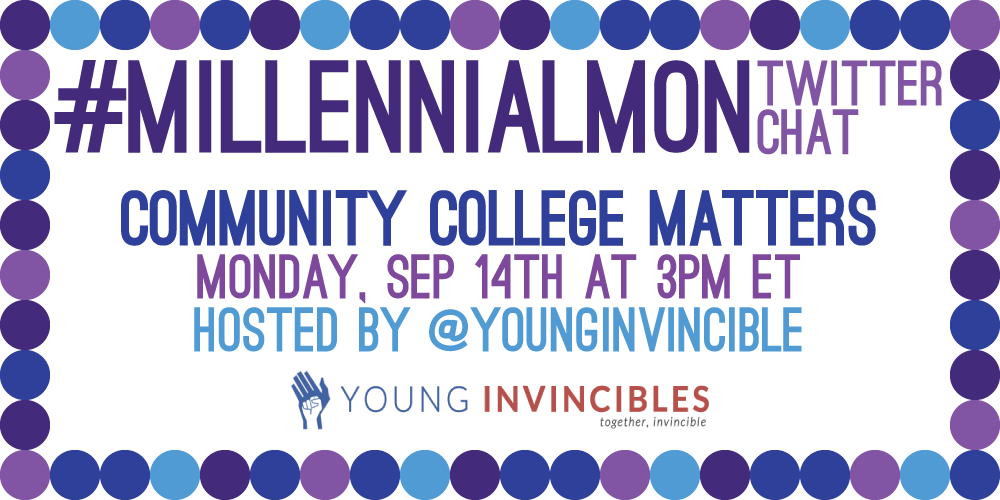 We're excited to be part of @YoungInvincible's #MillennialMon chat about why #CommunityCollege matters! Join us, fam! http://t.co/K79Vy9OLBc