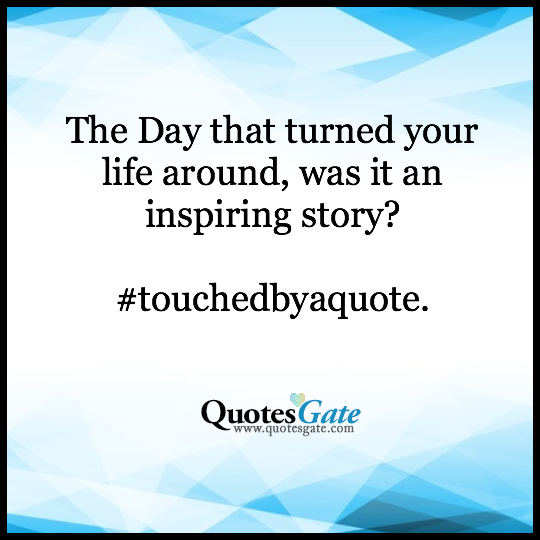 "Quotes Gate Fascinating Quotes Gate On Twitter ""what Was The Quote That Changed Your Life"