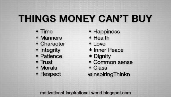 Wright Thurston On Twitter Top 15 Things Money Cant Buy