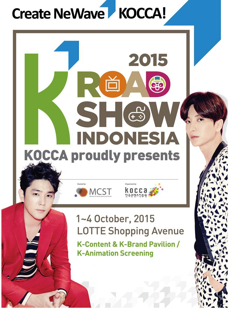 안녕하세요! K Road Show Indonesia 2015 Salah satu event dari Korea Festival 2015 Menghadirkan: Lee Teuk & Kangin (Suju) http://t.co/jD4fvZaZE2