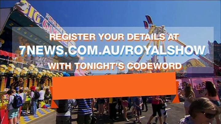 Royal Melbourne Show : grabbed code word tonight news enter