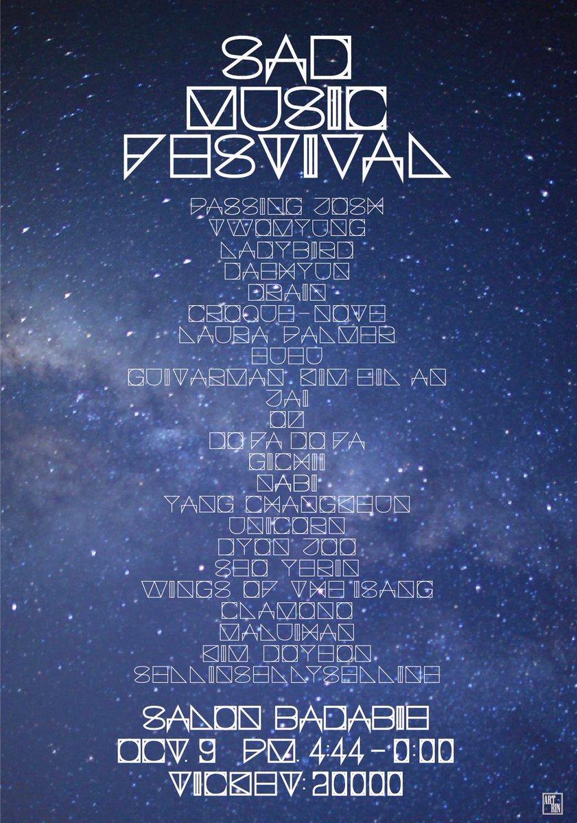[10월 9일 금요일 'Sad Music Festival'] 꼭 신나야 페스티벌인가?  슬픈 음악을 하는 23팀의 뮤지션이 모여 아주 조용한 페스티벌을 열었습니다.  오후 4:44분부터 자정까지 현매 2만원 http://t.co/zkMhoTURUK