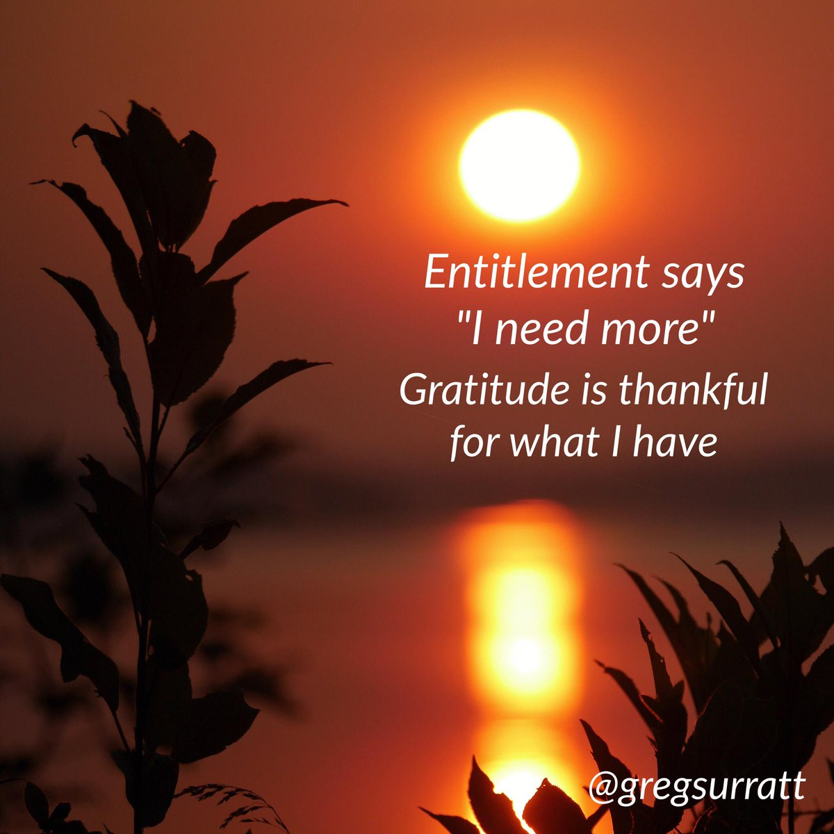 When entitlement moves in, gratefulness has to leave.   Choose wisely  How to have a great day http://t.co/2L8gjFQDes http://t.co/JmUZ20QCcM