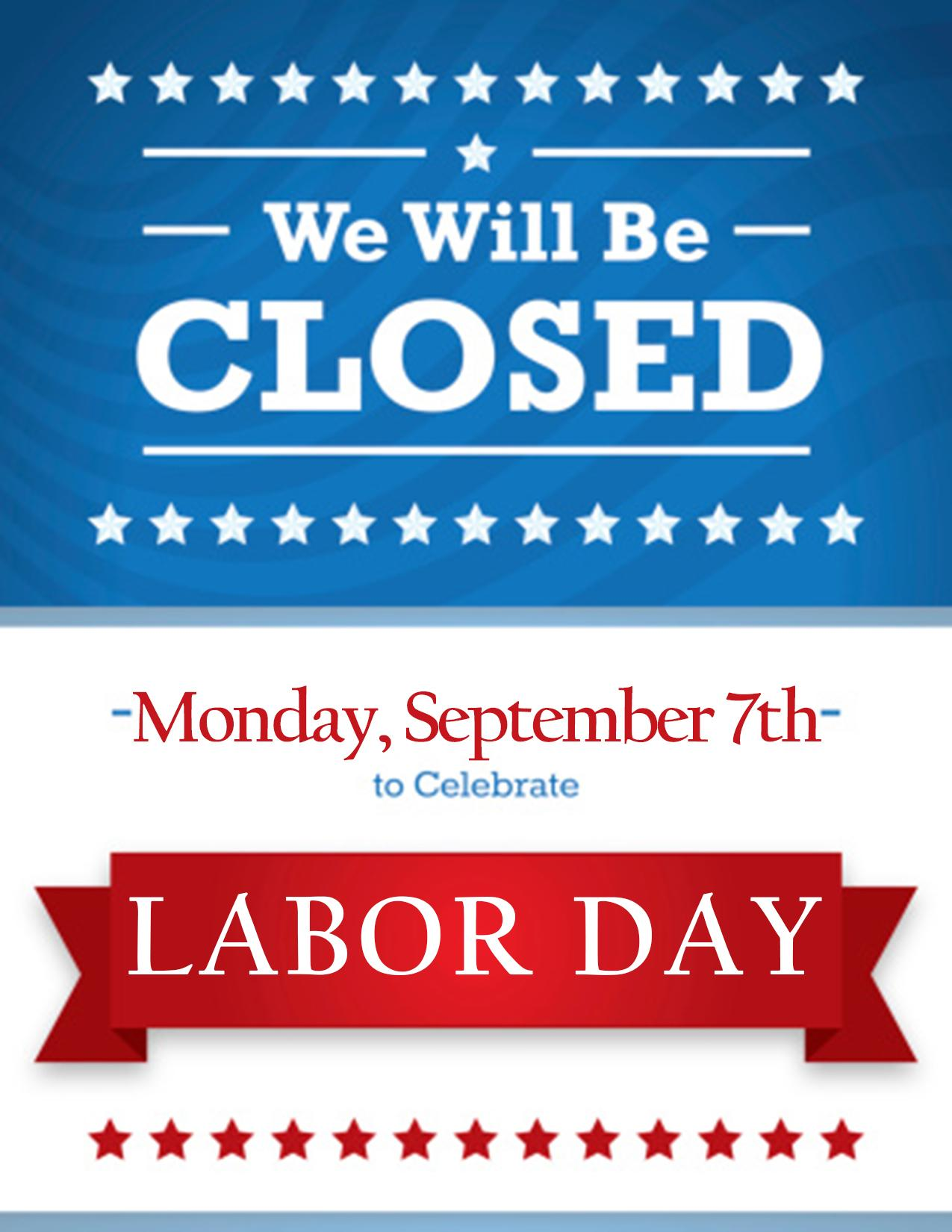 photo about Closed Labor Day Printable Sign referred to as Ortho Middle of IL upon Twitter: \