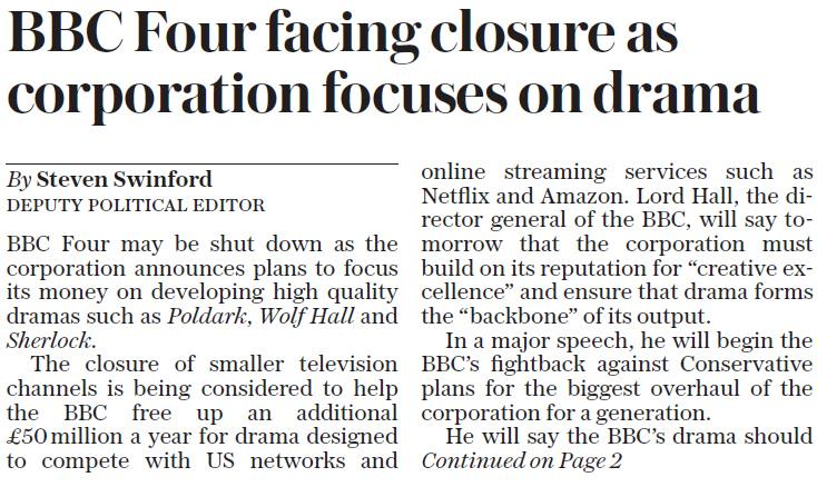 "Terrible news RT @suttonnick: Sunday Telegraph reporting ""BBC Four may be shut down"" #tomorrowspaperstoday #bbcpapers http://t.co/IOQCIN8mWd"