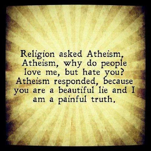 Atheist Quote Bot On Twitter Id Rather You Hurt Me With The Truth