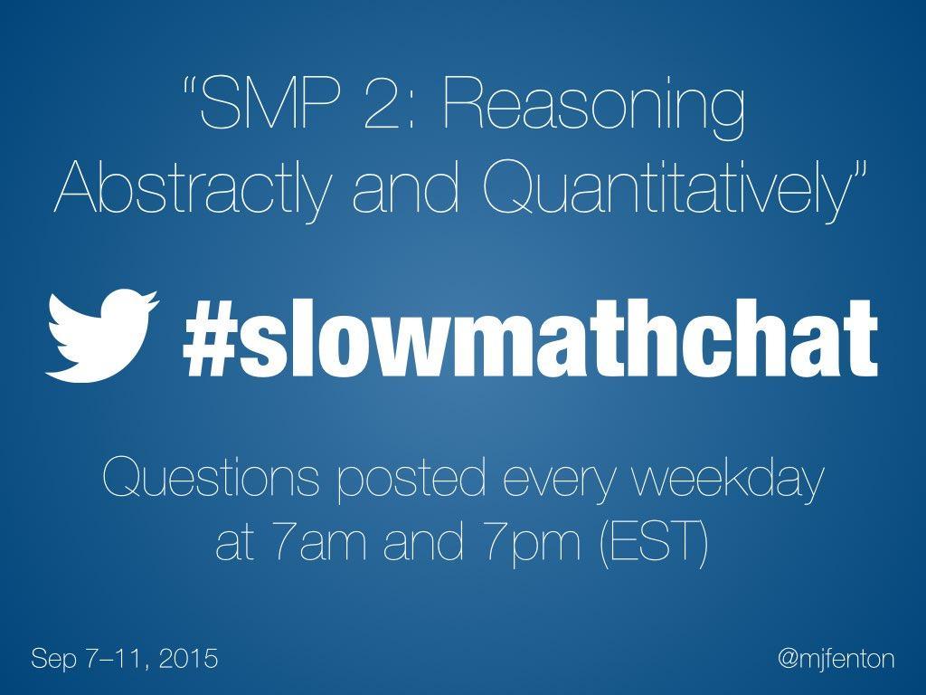 Thumbnail for #slowmathchat • September 7-11, 2015