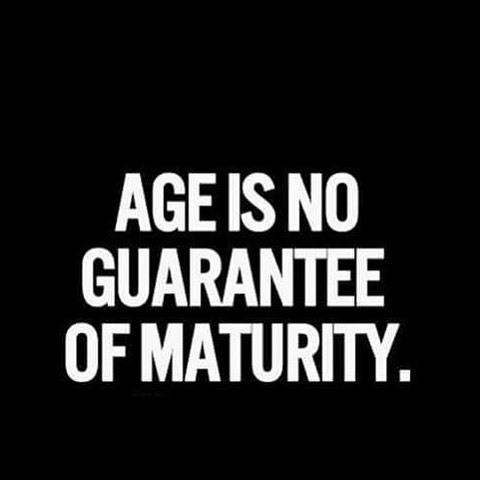 Be Inspired On Twitter Maturity Maturityisoverrated Immature