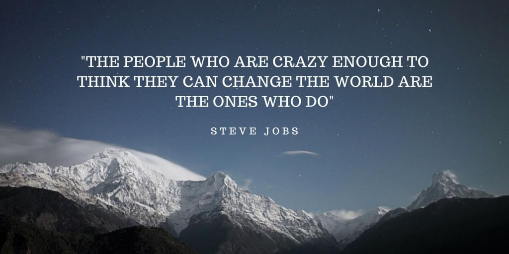 Only crazy people change the world- Steve Jobs. #StartUp #MondayMotivation http://t.co/uVHzt0xqs8
