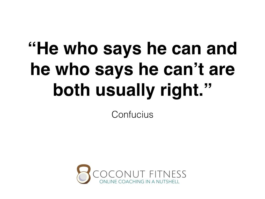 Coconut Fitness On Twitter Mondaymotivation He Who Says He Can