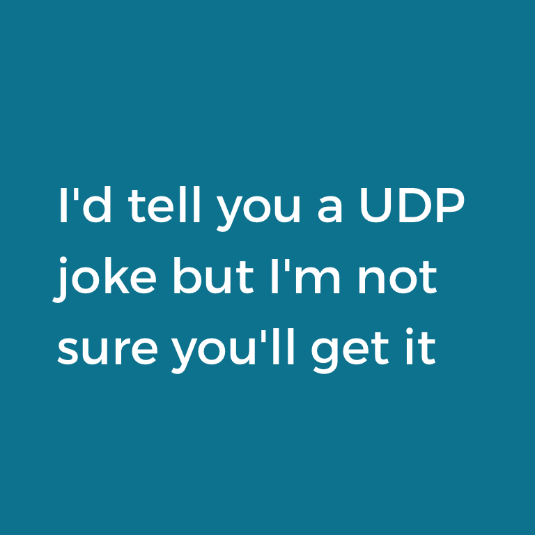 UDP humor. #quote http://t.co/KkrR0MkXYy