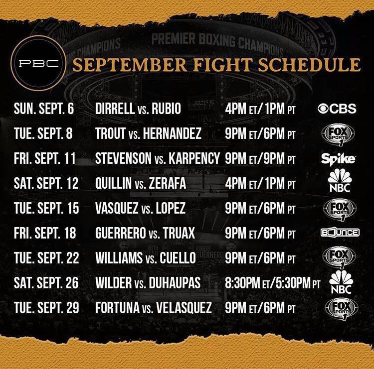 September PBC Schedule | Sherdog Forums | UFC, MMA & Boxing