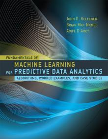 Book: Fundamentals of Machine Learning for Predictive Data Analytics