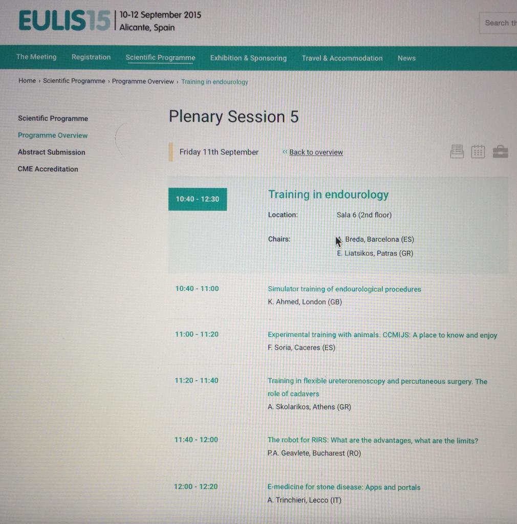 """#eulis15 @Uroweb  Various aspects of training covered: """"Training in Endourology"""" Session #urology #simulation http://t.co/cJbXgeV8t1"""