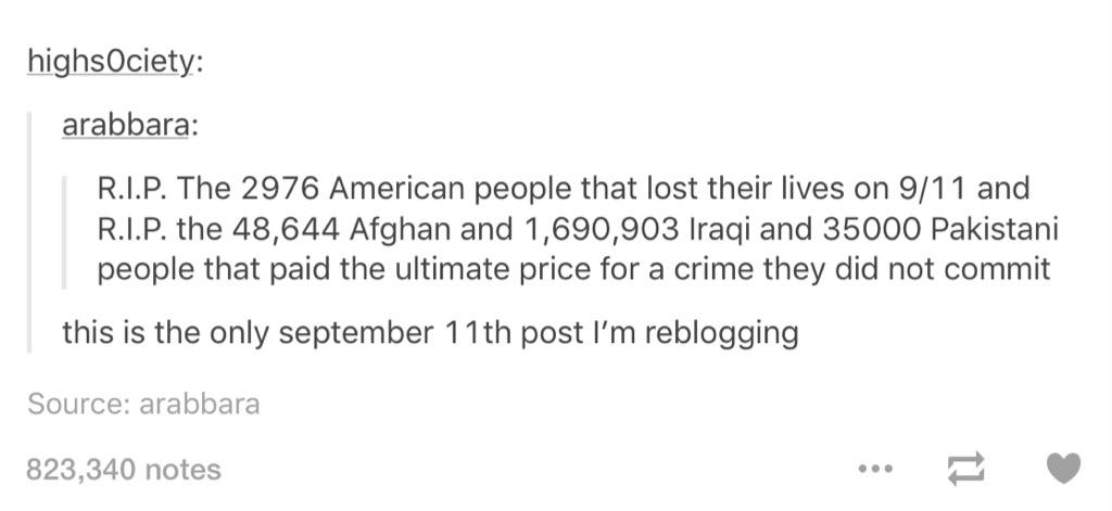Respect goes out to all those who died in 9/11 butttt