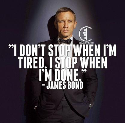 Wright Thurston On Twitter I Stop When I'm Done 40MillionMiler Extraordinary James Bond Quotes