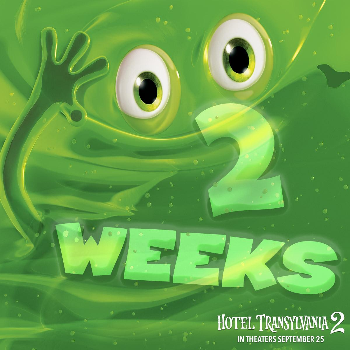 Hotel Transylvania On Twitter 2 WEEKS Until Blobby Swallows Up Your News Feed Dont Miss The HotelT2 Monster Antics In Theaters September 25