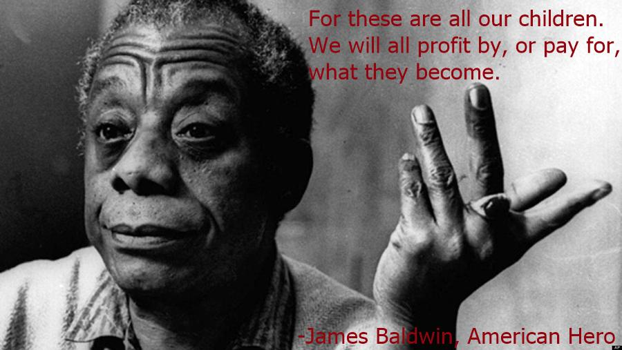 Image result for they are all our children james baldwin