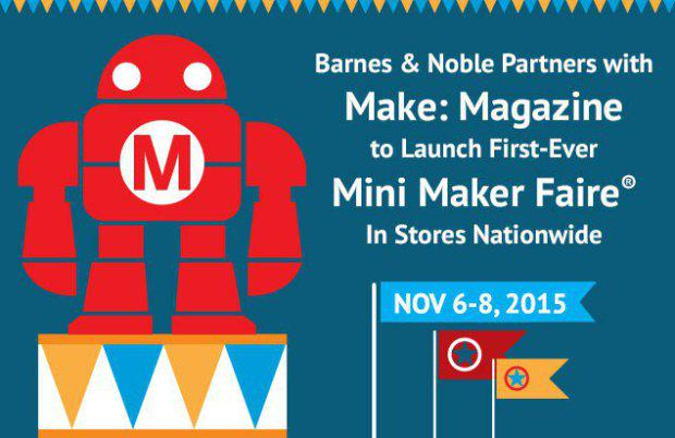 Breaking news! Barnes & Noble and @make to Host 650 Mini #Makerfaires in Nov! Find out more http://t.co/jYqZ0ZHasI http://t.co/joVZ2IJaZv