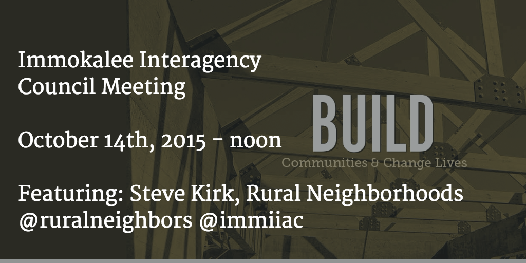 Save the date: October 14, 2015 - Rural Neighborhoods at Immokalee Interagency Council (@immiiac) meeting #immokalee http://t.co/sXGIKtfXUn
