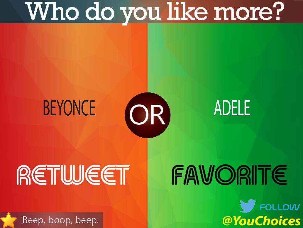 Beyonce or Adele? http://t.co/BLCihnlO7M