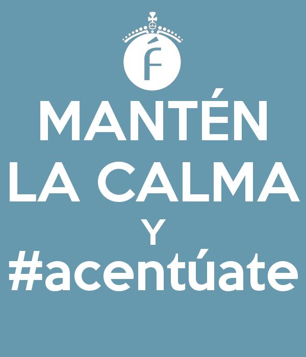 Mantén la calma y usa tildes en las etiquetas de tus tuits. http://t.co/RAL05Yed3G #acentúate http://t.co/oJEqOZMNJi