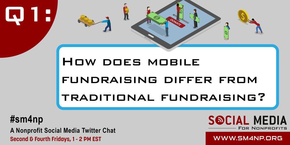 Thanks for joining us! Q1: How does #mobile fundraising differ from traditional #fundraising? #SM4NP http://t.co/cNGBjtTICo