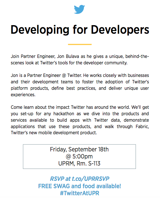 Get ready for #HackPR! Join us & learn about @TwitterDev platform and opportunities. Free pizza & swag @ 5pm @uprm. http://t.co/Uf2Vm5E1VC