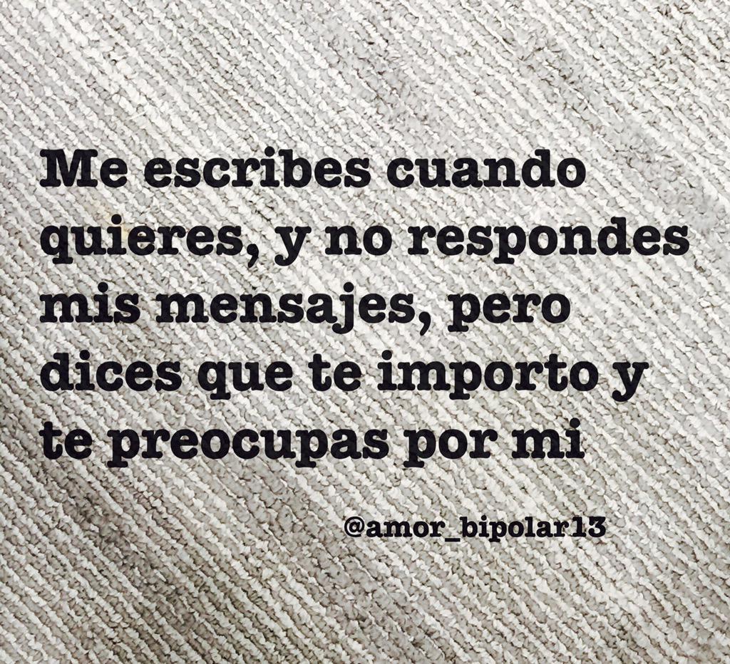 Frases De Amor у твіттері Me Escribes Cuando Quieres Y No