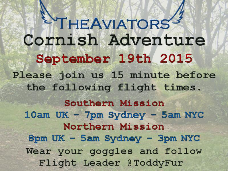 #TheAviators fun adventure flight around Cornwall starts in an hour... goggles on and meet up in 45 minutes please http://t.co/3XdifzquLU