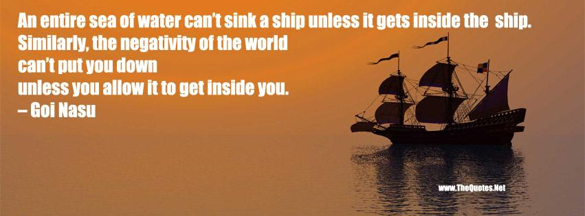 An entire sea of water can't sink a ship unless it gets inside the ship. https://t.co/adLuyeEjFq https://t.co/HXCwxe3P8R #inspirationalquote