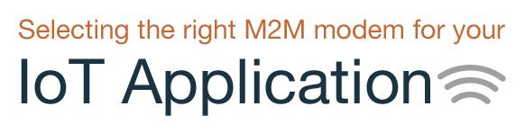 Selecting the right M2M modem