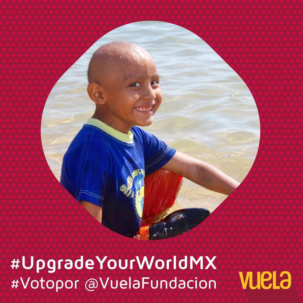Por favor RT para que se donen fondos a Fundación para niños con cáncer #UpgradeYourWorldMX #VotoPor @VuelaFundacion http://t.co/We72X5zoOP